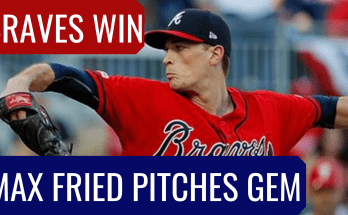 Max Fried Pitches Gem